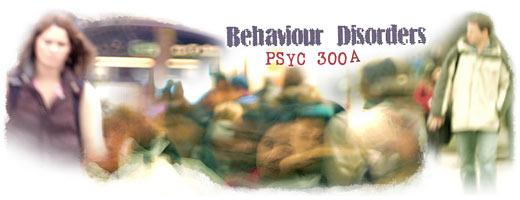 Behaviour Disorders - PSYC 300A