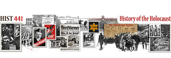 HIST441 - History of the Holocaust