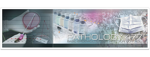 PATH477 - Basic Epidemiology for Infection Control